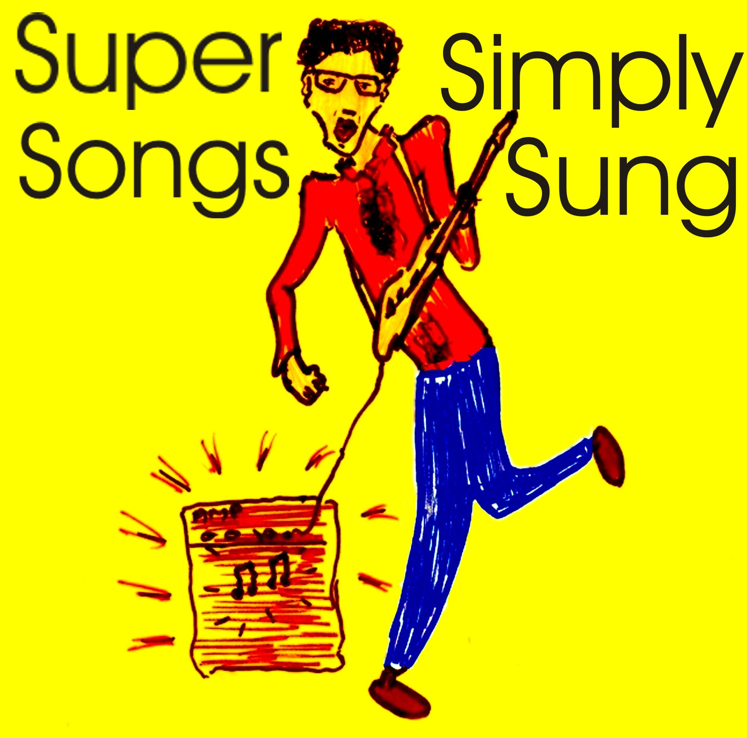Super Songs Simply Sung