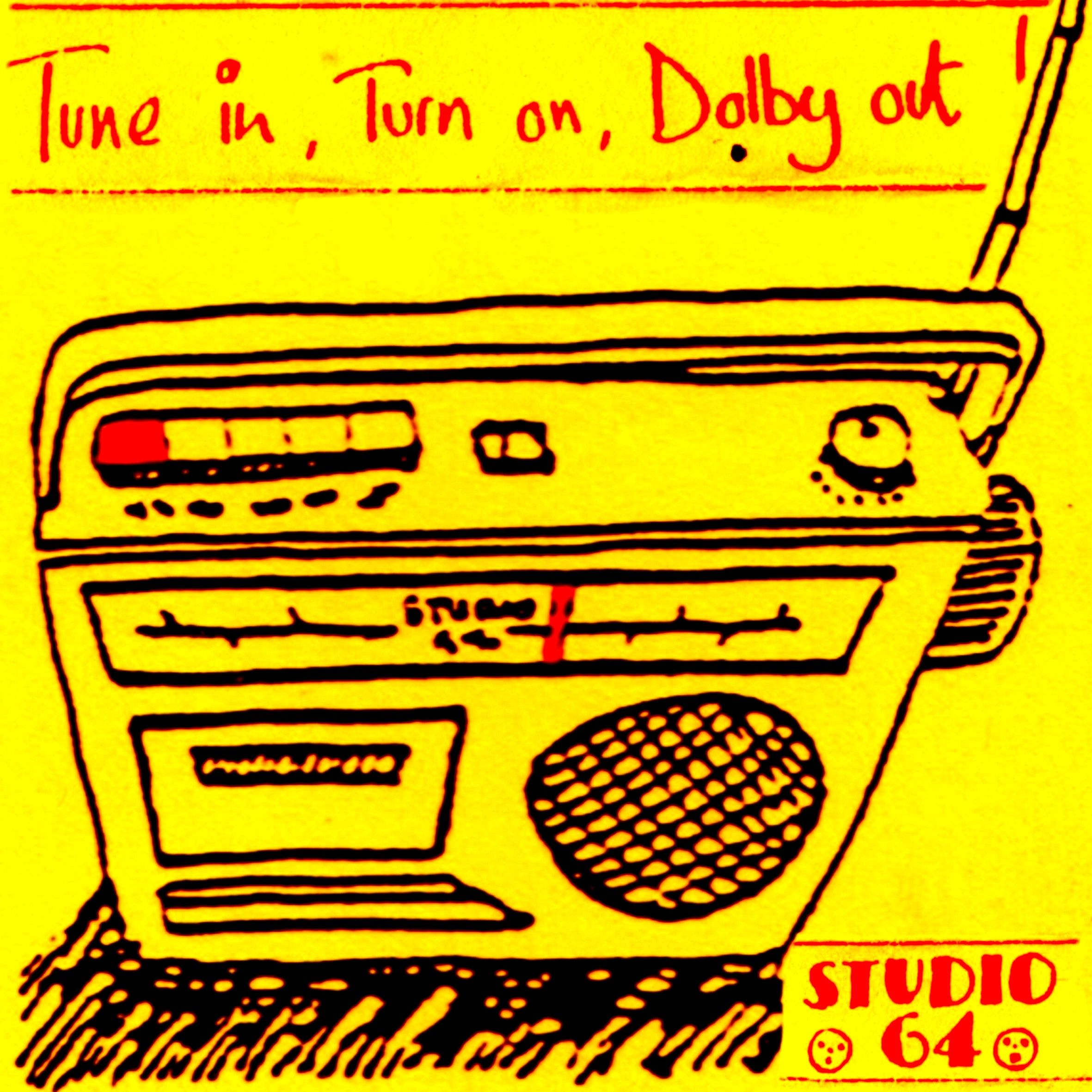 Studio 64 Middlesbrough - Turn On, Tune In, Dolby Out